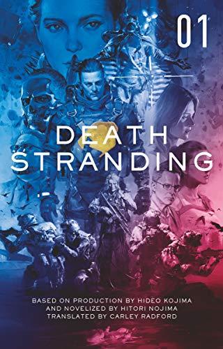 Death Stranding - Death Stranding: The Official Novelization – Volume 1