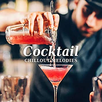 Cocktail Chillout Melodies