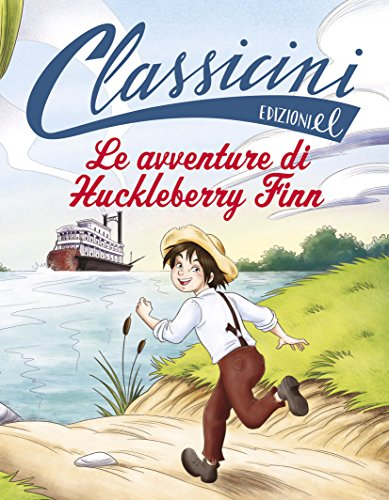 Le avventure di Huckleberry Finn da Mark Twain