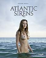 Atlantic Sirens de Stefan Soell