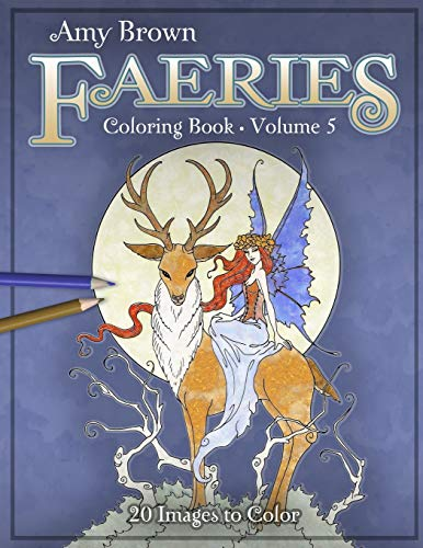 Amy Brown Faeries Coloring Book 5