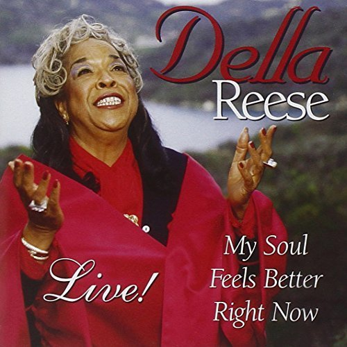 My Soul Feels Better Right Now by Della Reese (1998-06-09)
