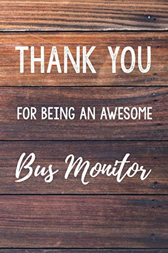 "Thank You For Being An Awesome Bus Monitor: 6x9"" Lined Wood Notebook/Journal Gift Idea For School Bus Monitors"