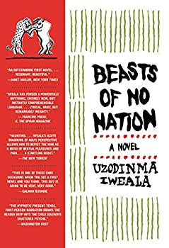 Beasts of No Nation  A Novel  P.S