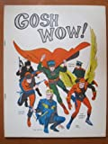 Gosh Wow! #1, Sept. 1967. Early Comics Fanzine. John Dixon, Ronn Foss, Bill Dubay