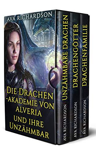 Die Drachenakademie von Alveria und ihre Unzähmbaren: Die Komplette Serie