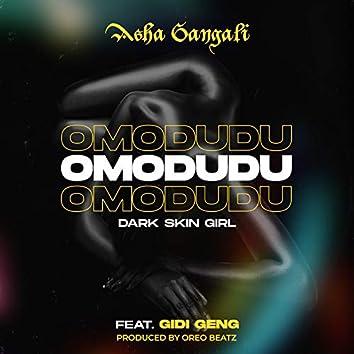 Omodudu (Dark Skin Girl)