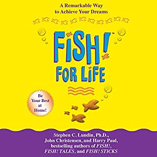 Fish! For Life                   By:                                                                                                                                 Stephen C. Lundin,                                                                                        John Christensen,                                                                                        Harry Paul                               Narrated by:                                                                                                                                 Kerin McCue,                                                                                        Sara Krieger                      Length: 2 hrs and 38 mins     Not rated yet     Overall 0.0