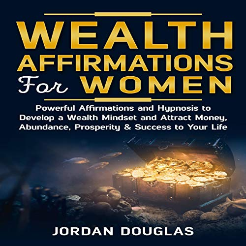 Wealth Affirmations for Women audiobook cover art