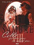 Sambre - Celle que mes yeux ne voient pas...
