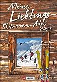 Meine Lieblings-Skitouren-Alpe Allgäu. 25 leichte Touren auf der Piste und im Gelände. Mit Wegbeschreibungen, Detailkarten und vielen Infos rund um die Hütten.