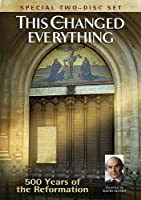 This Changed Everything 500 Years of Reformation [DVD] [Import]