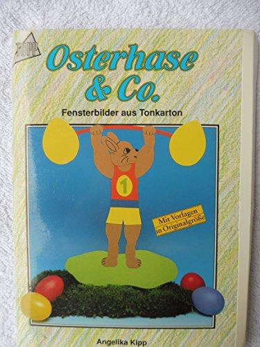 Osterhase und Co. Fensterbilder aus Tonkarton.