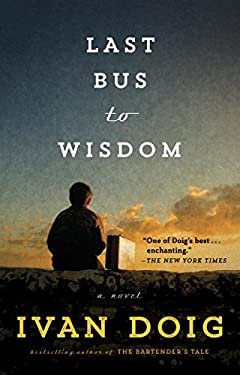 Last Bus to Wisdom: A Novel (Two Medicine Country)