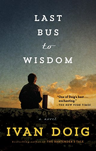 Last Bus to Wisdom: A Novel (Two Medicine Country) (English Edition)