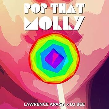 Pop That Molly