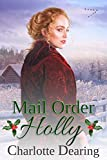 Mail Order Holly