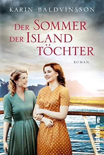 Der Sommer der Islandtöchter: Roman