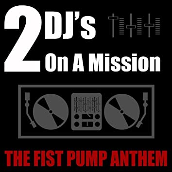 The Fist Pump Anthem