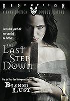 LAST STEP DOWN
