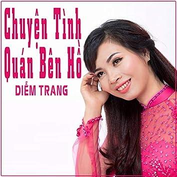 Chuyen Tinh Quan Ben Ho