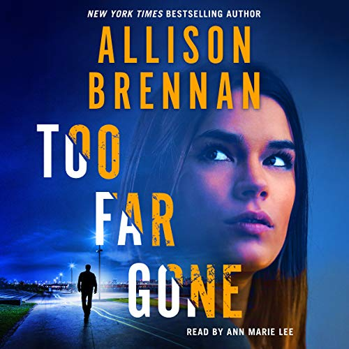 Too Far Gone     Lucy Kincaid Novels, Volume 14              Auteur(s):                                                                                                                                 Allison Brennan                               Narrateur(s):                                                                                                                                 Ann Marie Lee                      Durée: 13 h et 18 min     1 évaluation     Au global 5,0
