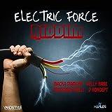Electric Force Riddim [Explicit]