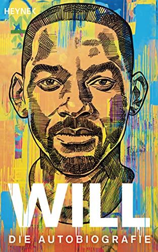 WILL: Die Autobiografie - Die deutsche Ausgabe von »WILL«