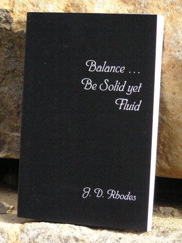 Balance...Be Solid Yet Fluid (Get Your Self Straight) (English Edition)