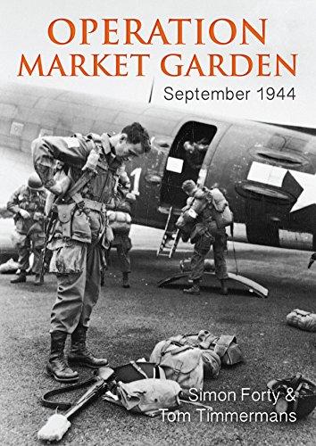 Operation Market Garden: September 1944 (WWII Historic Battlefields)