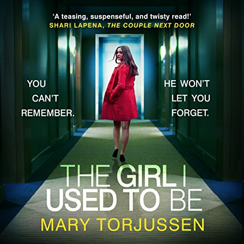 The Girl I Used to Be audiobook cover art