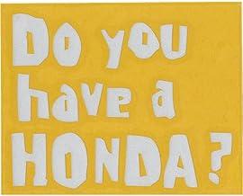 Do You have a Honda? 抜き文字ステッカー 縦型