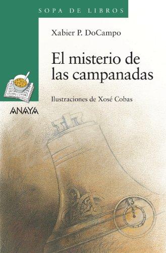 El misterio de las campanadas (Literatura Infantil (6-11 Años) - Sopa De Libros)