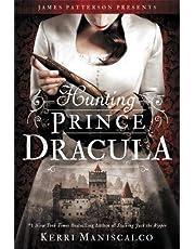 Hunting Prince Dracula: Kerri Maniscalco