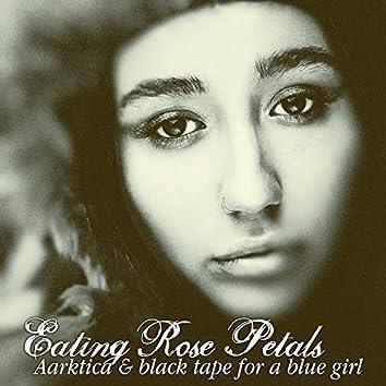 Eating Rose Petals