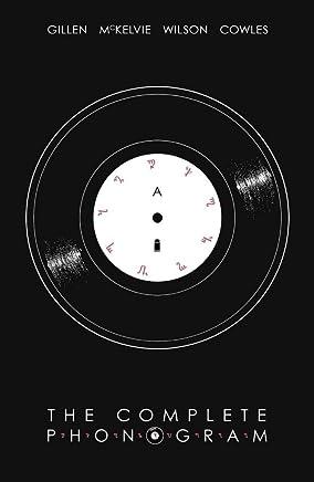 [The Complete Phonogram] (By (artist) Jamie McKelvie , By (author) Kieron Gillen) [published: April, 2017]
