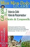 Miam Miam Dodo Voies du Célé et Rocamadour Edition 2021 (Via Podiensis - Compostelle) - carte détaillée, calcul des étapes, kilomètres, restaurants, ravitaillement, services du chemin
