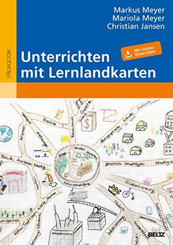 Unterrichten mit Lernlandkarten: Mit Online-Materialien