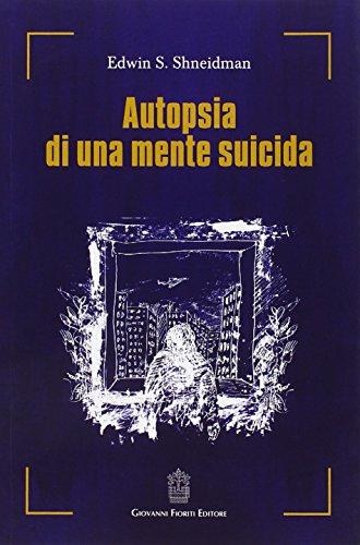 Autopsia di una mente suicida