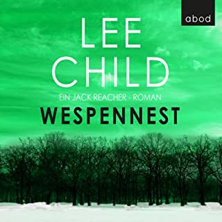 Wespennest     Jack Reacher 15              By:                                                                                                                                 Lee Child                               Narrated by:                                                                                                                                 Michael Schwarzmaier                      Length: 8 hrs and 48 mins     1 rating     Overall 3.0