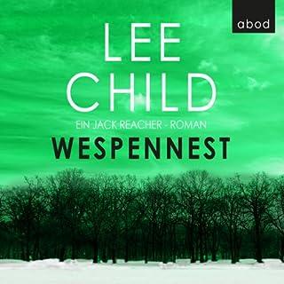 Wespennest     Jack Reacher 15              Autor:                                                                                                                                 Lee Child                               Sprecher:                                                                                                                                 Michael Schwarzmaier                      Spieldauer: 8 Std. und 48 Min.     352 Bewertungen     Gesamt 4,4