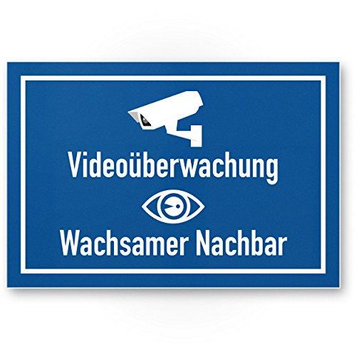 Videoüberwachung/Wachsamer Nachbar Kunststoff Schild - Achtung/Vorsicht Videoüberwachung - Hinweis/Hinweisschild Videoüberwacht - Hinweis/Warnhinweis