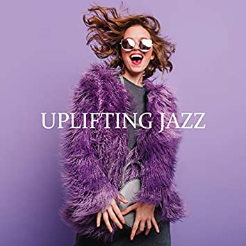 Uplifting Jazz: Feel Good with Instrumental Background Jazz, Bebop Music for a Great Mood