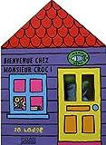 Bienvenue chez Monsieur Croc