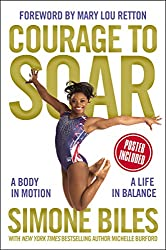 best sports autobiographies written by athletes courage to soar simone biles