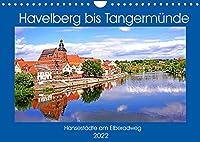 Havelberg bis Tangermuende (Wandkalender 2022 DIN A4 quer): Hansestaedte am Elberadweg (Monatskalender, 14 Seiten )