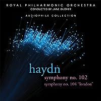 Symphonies 102 & 104 by J. Haydn (2010-07-13)