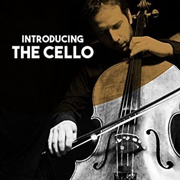 Introducing: The Cello