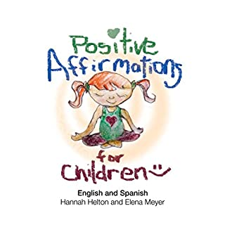 Positive Affirmations for Children: English and Spanish cover art