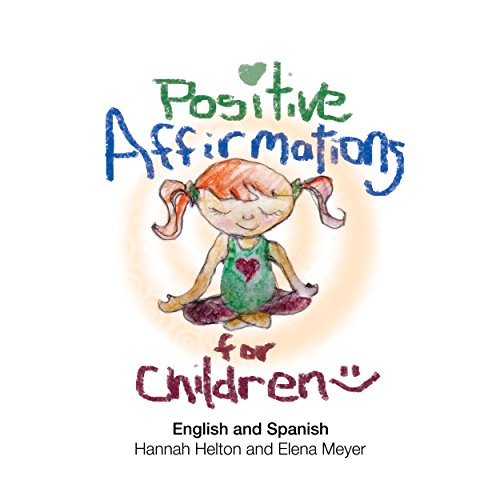 Positive Affirmations for Children: English and Spanish audiobook cover art
